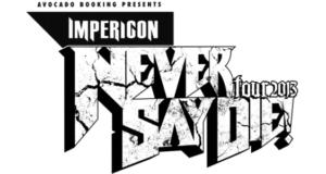 Never Say Die Tour Logo 2013