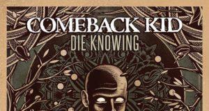 Comeback Kid Die Knowing Album Cover
