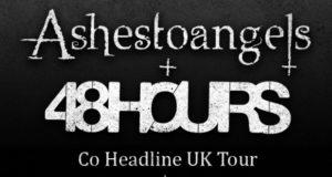48Hours & AshesToAngels March 2015 UK Co-Headline Tour Headline Image