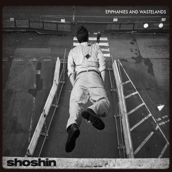 Shoshin Epiphanies and Wastelands Album Cover