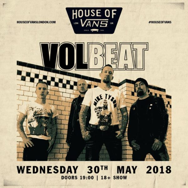 Volbeat House Of Vans London Show Poster