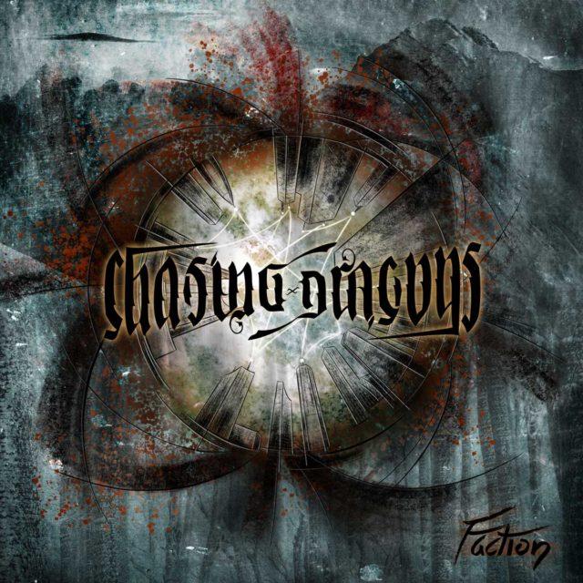 Chasing Dragons Faction Album Artwork web