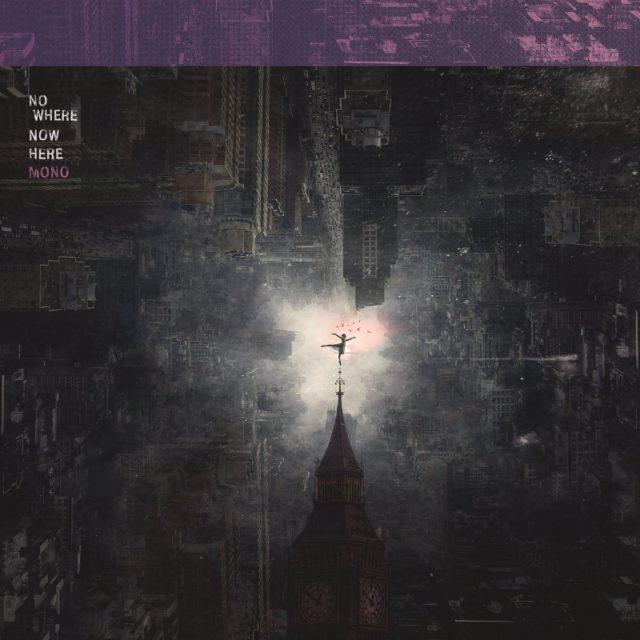 Mono - Nowhere Now Hear Album Cover