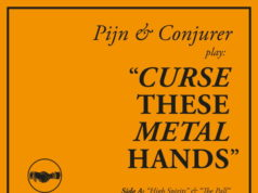 Pijn & Conjurer - Curse These Metal Hands Album Cover Artwork