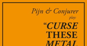 Pijn & Conjurer - Curse These Metal Hands Album Cover Artwork