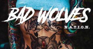 Bad Wolves - N.A.T.I.O.N Album Cover Artwork
