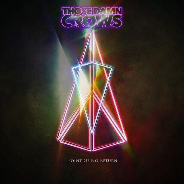 Those Damn Crows - Point Of No Return Album Artwork