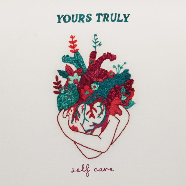 Yours Truly - Self Care Album Cover Artwork